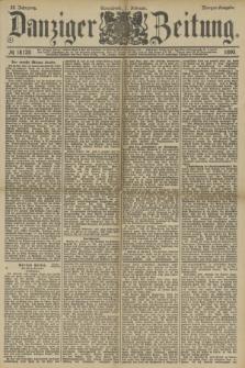 Danziger Zeitung. Jg.33, № 18120 (1 Februar 1890) - Morgen-Ausgabe.