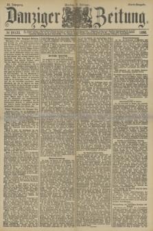 Danziger Zeitung. Jg.33, № 18123 (3 Februar 1890) - Abend-Ausgabe.