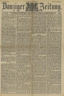 Danziger Zeitung. Jg.33, № 18128 (6 Februar 1890) - Morgen-Ausgabe.