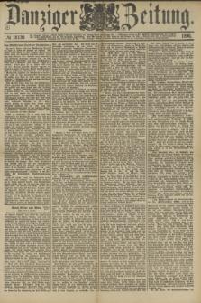 Danziger Zeitung. Jg.33, № 18130 (7 Februar 1890) - Morgen-Ausgabe.
