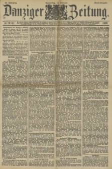 Danziger Zeitung. Jg.33, № 18141 (13 Februar 1890) - Abend-Ausgabe.
