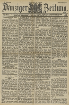 Danziger Zeitung. Jg.33, № 18144 (15 Februar 1890) - Morgen-Ausgabe.