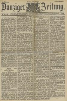 Danziger Zeitung. Jg.33, № 18158 (23 Februar 1890) - Morgen-Ausgabe. + dod.