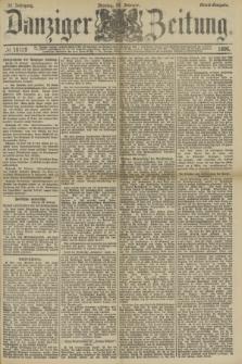 Danziger Zeitung. Jg.33, № 18159 (24 Februar 1890) - Abend-Ausgabe. + dod.