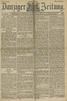 Danziger Zeitung. Jg.33, № 18170 (2 März 1890) - Morgen-Ausgabe. + dod.