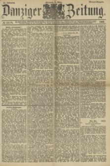 Danziger Zeitung. Jg.33, № 18174 (4 [i.e.5] März 1890) - Morgen-Ausgabe.