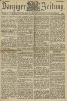 Danziger Zeitung. Jg.33, № 18175 (5 März 1890) - Abend-Ausgabe.