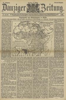 Danziger Zeitung. Jg.33, № 18184 (11 März 1890) - Morgen-Ausgabe.
