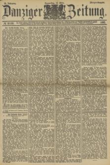 Danziger Zeitung. Jg.33, № 18188 (13 März 1890) - Morgen-Ausgabe.