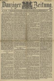 Danziger Zeitung. Jg.33, № 18190 (14 März 1890) - Morgen-Ausgabe.