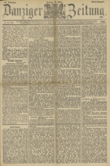 Danziger Zeitung. Jg.33, № 18191 (14 März 1890) - Abend-Ausgabe.