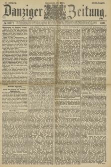 Danziger Zeitung. Jg.33, № 18217 (29 März 1890) - Abend-Ausgabe.
