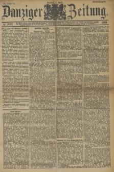 Danziger Zeitung. Jg.33, № 18221 (1 April 1890) - Abend-Ausgabe.
