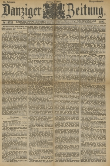 Danziger Zeitung. Jg.33, № 18226 (4 April 1890) - Morgen-Ausgabe.