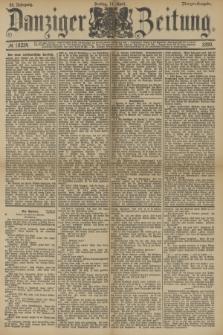 Danziger Zeitung. Jg.33, № 18234 (11 April 1890) - Morgen-Ausgabe.