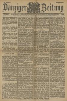 Danziger Zeitung. Jg.33, № 18241 (15 April 1890) - Abend-Ausgabe. + dod.