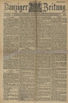 Danziger Zeitung. Jg.33, № 18244 (17 April 1890) - Morgen-Ausgabe.