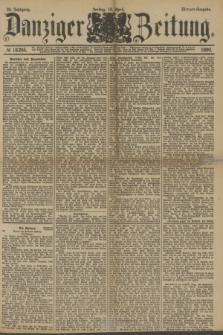 Danziger Zeitung. Jg.33, № 18246 (18 April 1890) - Morgen-Ausgabe.