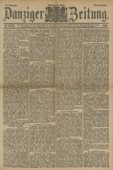 Danziger Zeitung. Jg.33, № 18253 (22 April 1890) - Abend-Ausgabe.