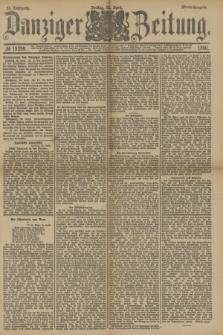 Danziger Zeitung. Jg.33, № 18259 (25 April 1890) - Abend-Ausgabe. + dod.