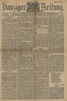 Danziger Zeitung. Jg.33, № 18260 (26 April 1890) - Morgen-Ausgabe.