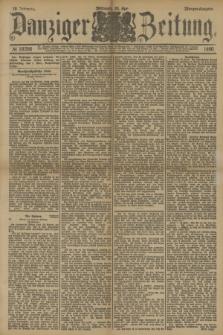 Danziger Zeitung. Jg.33, № 18266 (30 April 1890) - Morgen-Ausgabe. + dod.