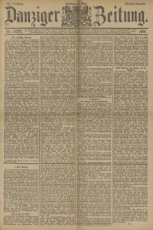 Danziger Zeitung. Jg.33, Nr. 18272 (4 Mai 1890) - Morgen-Ausgabe. + dod.