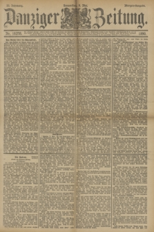 Danziger Zeitung. Jg.33, Nr. 18278 (8 Mai 1890) - Morgen-Ausgabe.