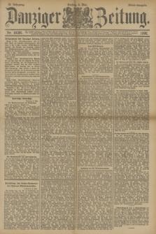 Danziger Zeitung. Jg.33, Nr. 18281 (9 Mai 1890) - Abend-Ausgabe.