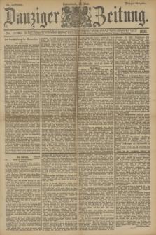 Danziger Zeitung. Jg.33, Nr. 18282 (10 Mai 1890) - Morgen-Ausgabe.