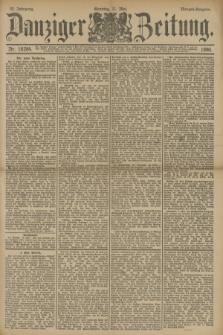 Danziger Zeitung. Jg.33, Nr. 18284 (11 Mai 1890) - Morgen-Ausgabe. + dod.