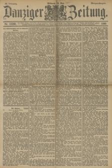 Danziger Zeitung. Jg.33, Nr. 18288 (14 Mai 1890) - Morgen-Ausgabe.