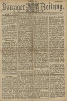 Danziger Zeitung. Jg.33, Nr. 18291 (16 Mai 1890) - Abend-Ausgabe. + dod.