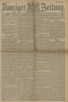 Danziger Zeitung. Jg.33, Nr. 18293 (17 Mai 1890) - Abend-Ausgabe. + dod.