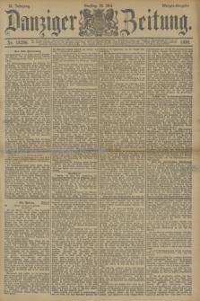 Danziger Zeitung. Jg.33, Nr. 18296 (20 Mai 1890) - Morgen-Ausgabe.