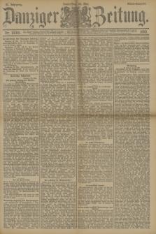 Danziger Zeitung. Jg.33, Nr. 18301 (22 Mai 1890) - Abend-Ausgabe. + dod.