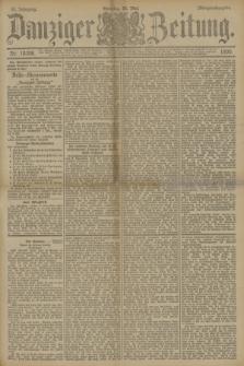 Danziger Zeitung. Jg.33, Nr. 18306 (25 Mai 1890) - Morgen-Ausgabe. + dod.