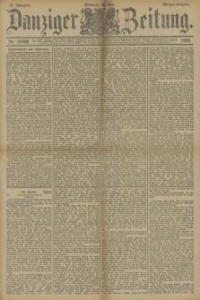 Danziger Zeitung. Jg.33, Nr. 18308 (28 Mai 1890) - Morgen-Ausgabe.