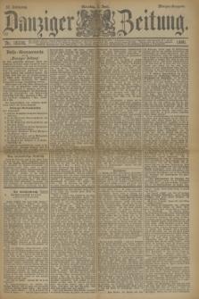 Danziger Zeitung. Jg.33, Nr. 18316 (1 Juni 1890) - Morgen-Ausgabe. + dod.