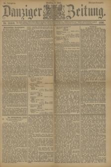 Danziger Zeitung. Jg.33, Nr. 18318 (3 Juni 1890) - Morgen-Ausgabe.