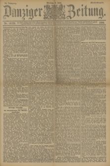 Danziger Zeitung. Jg.33, Nr. 18329 (9 Juni 1890) - Abend-Ausgabe. + dod.