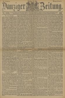 Danziger Zeitung. Jg.33, Nr. 18330 (10 Juni 1890) - Morgen-Ausgabe.