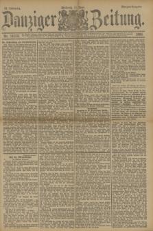 Danziger Zeitung. Jg.33, Nr. 18332 (11 Juni 1890) - Morgen-Ausgabe.