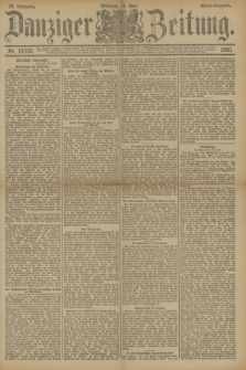 Danziger Zeitung. Jg.33, Nr. 18333 (11 Juni 1890) - Abend-Ausgabe.