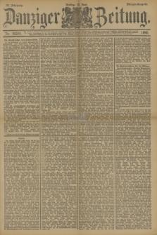 Danziger Zeitung. Jg.33, Nr. 18336 (12 Juni 1890) - Morgen-Ausgabe.