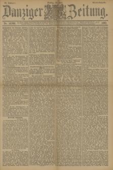 Danziger Zeitung. Jg.33, Nr. 18349 (20 Juni 1890) - Abend-Ausgabe. + dod.
