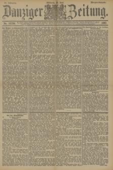 Danziger Zeitung. Jg.33, Nr. 18356 (25 Juni 1890) - Morgen-Ausgabe.
