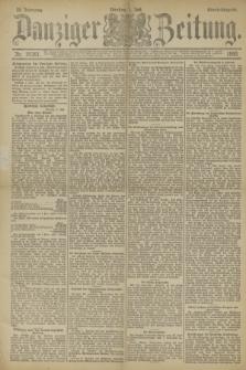 Danziger Zeitung. Jg.33, Nr. 18367 (1 Juli 1890) - Abend-Ausgabe.