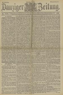 Danziger Zeitung. Jg.33, Nr. 18376 (6 Juli 1890) - Morgen-Ausgabe. + dod.