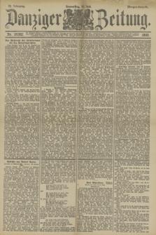 Danziger Zeitung. Jg.33, Nr. 18382 (10 Juli 1890) - Morgen-Ausgabe.